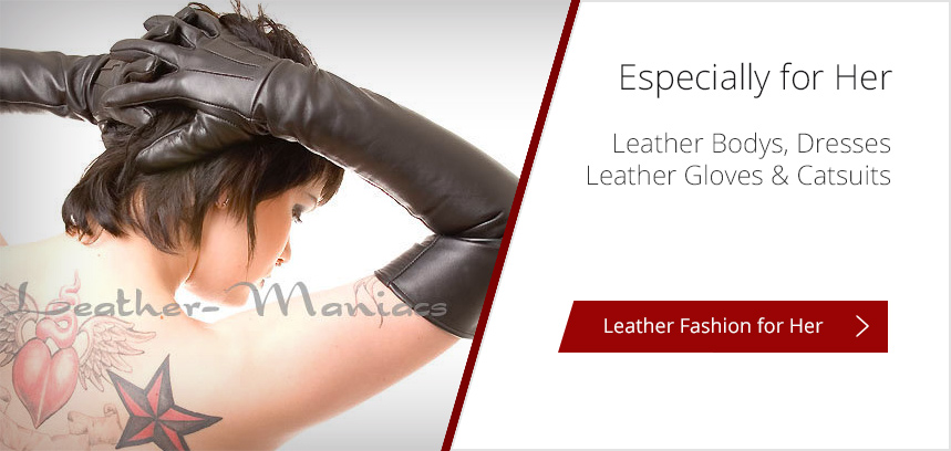 8598e2abca Leather Fashion Garments From Leather Maniacs - Leather Maniacs
